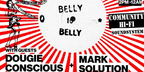 Belly to Belly - Sunday Roots (with full sound system) tickets