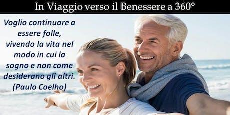 In Viaggio verso il Benessere a 360° - Napoli 19 Ottobre 2019 biglietti