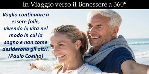 In Viaggio verso il Benessere a 360° - Napoli 19 Ottobre 2019