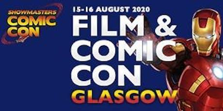 Film & Comic Con Glasgow 2020 tickets