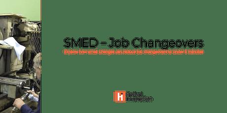 SMED - Improving Job Changeovers - Workshop tickets