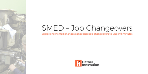 SMED - Improving Job Changeovers - Workshop