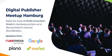 Digital Publisher Meetup: Reader Revenues, Hamburg tickets