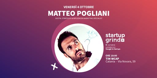 Startup Grind Catania incontra Matteo Pogliani