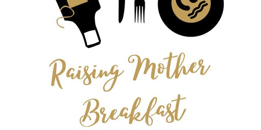 Raising Mother Breakfast