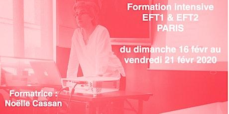 FORMATION Intensive EFT1 & EFT2 Paris février 2020 tickets