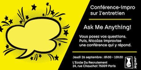 Ask Me Anything: conférence improvisée sur l'entretien de recrutement billets