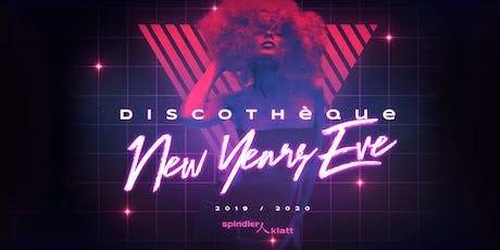 Discothéque | New Years Eve 19-20 | Spindler & Klatt tickets