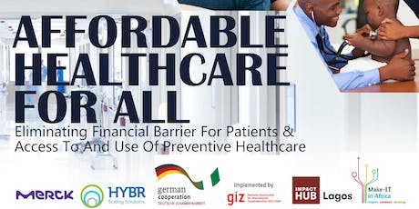 """""""Affordable Healthcare For All"""" E-Health Meetup tickets"""