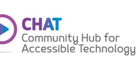 CHAT - Living life to the full with Assistive Technology! tickets
