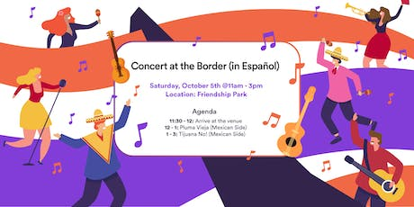 Concert at the Border (in Español) tickets