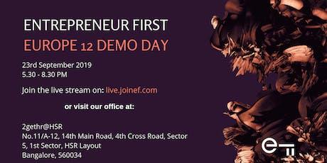 Entrepreneur First Europe 12 Demo Day Livestream (Bangalore) tickets