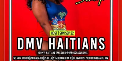 DMV Haitians Host @AfroSocaSundays|SUYA|FREE ENTRY|$5 RumPunch|$15 Hookah|$10 Drinks