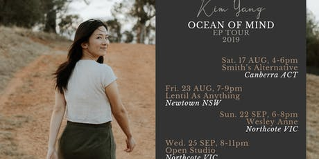 Kim Yang 'Ocean of Mind' EP Tour - Open Studio (MEL) tickets