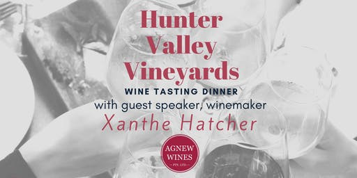 Wine Tasting Dinner with Winemaker Xanthe Hatcher