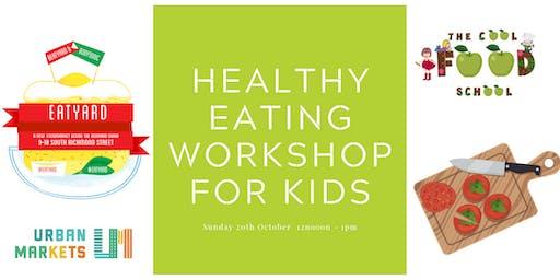Healthy Eating Workshop for kids