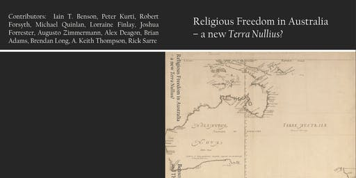 Launch of Religious Freedom in Australia – a new Terra Nullius? w