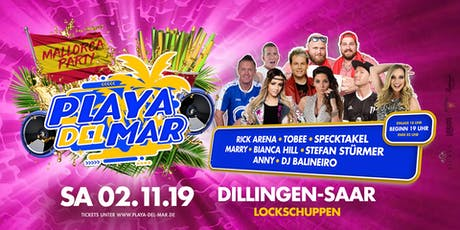 Playa del Mar - Die Mallorcaparty in Dillingen/Saar Tickets