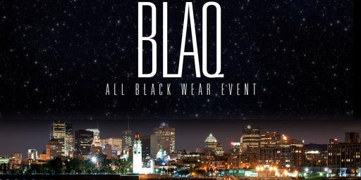 Blaq : All Black Wear Event Nighttime Party