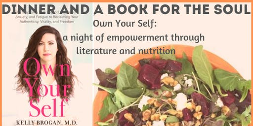 Own Your Self: A night of empowerment through literature and nutrition!