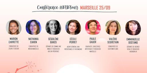 Prenez une dose d'inspiration à la Conférence #BTBTour à Marseille