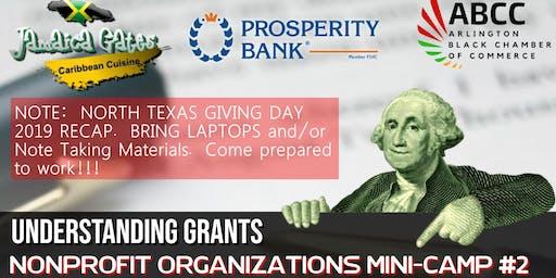 Nonprofit Organizations Mini-Camp #2 (Understanding Grants)