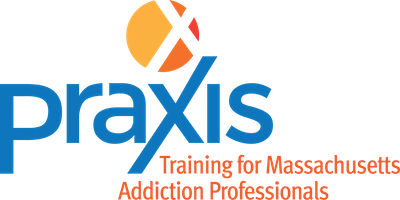 Praxis Regional Training: Central MA: Opioid Overdose Prevention