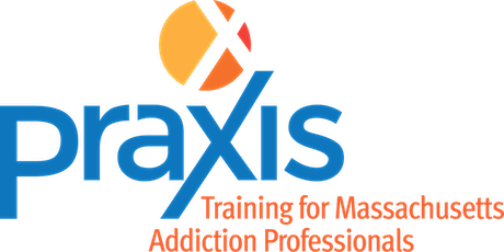 Praxis Regional Training: Central MA: Opioid Overdose Prevention tickets