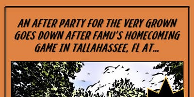 FAMU Homecoming: A Very Grown After Party @ The Blu Manor