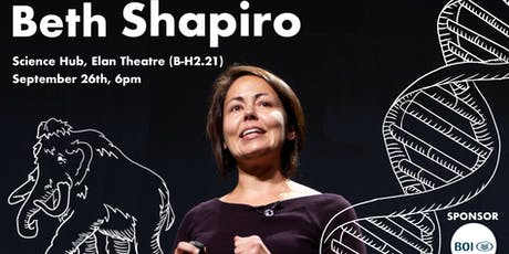 The Biological Society Presents: Dr. Beth Shapiro tickets