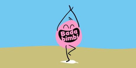 Bada Yoga - Lezione di prova gratuita per i babbi e le mamme biglietti