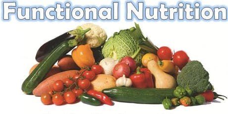FUNCTIONAL NUTRITION WORKSHOPS tickets
