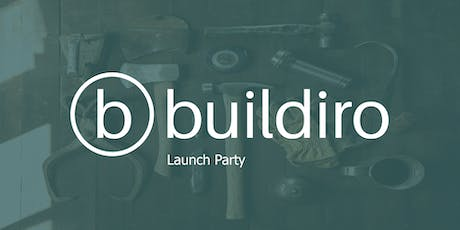 App Launch Party - Buildiro 2.0 - find building materials fast. tickets