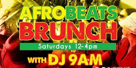 Afrobeats Brunch w/ DJ 9AM tickets