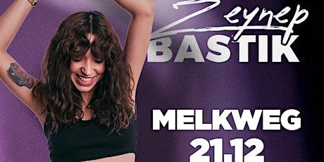 Zeynep Bastik @Melkweg Amsterdam tickets