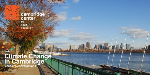 Climate Change in Cambridge - Conversations on the Edge