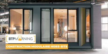 BTP Morning #55 | Construction modulaire hors-site - Lyon tickets