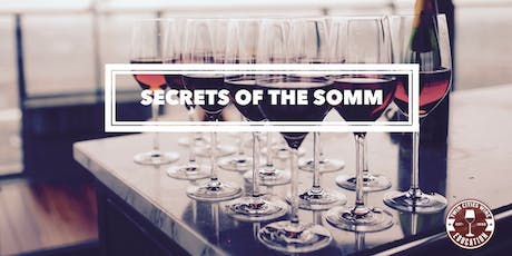 Secrets of the Somm: An introduction to deductive wine tasting tickets