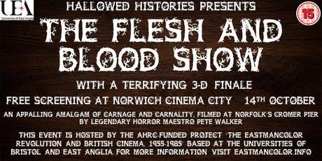 Hallowed Histories Present - The Flesh and Blood Show tickets