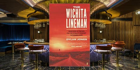 October 9th: Dylan Jones on The Wichita Lineman at The Court, Soho tickets