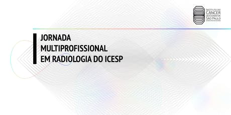 I Jornada Multiprofissional em Radiologia do Icesp tickets