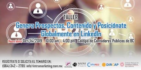 Genera Prospectos, Contenido y Posiciónate Globalmente en LinkedIn tickets
