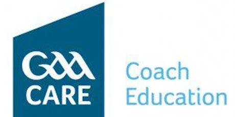 Longford GAA Award 1 Youth Adult Football Coaching Course - St. Mels College Co. Longford tickets