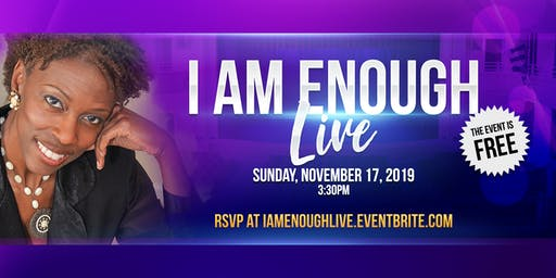I Am Enough LIVE