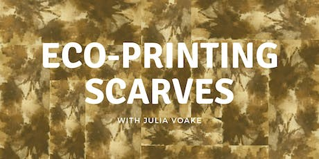 Adult/Teen Class: Eco-Printing Scarves 12/7 tickets