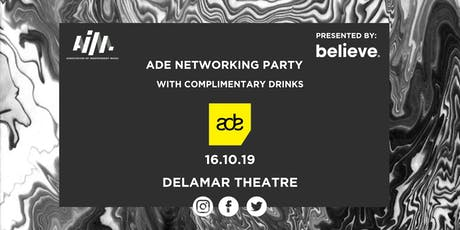 AIM's ADE Networking Drinks presented by Believe tickets