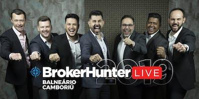 BrokerHunter Live 2019 - BALNEÁRIO CAMBORIÚ