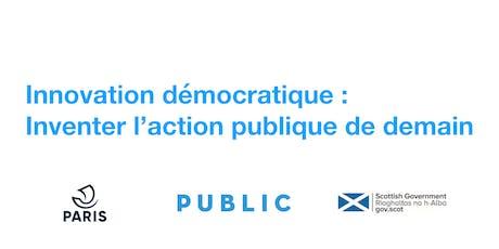 Innovation démocratique : inventer l'action publique de demain billets