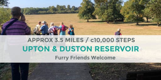 UPTON AND DUSTON RESERVOIR | 3.5 MILES / 9K STEPS | EASY | NORTHANTS