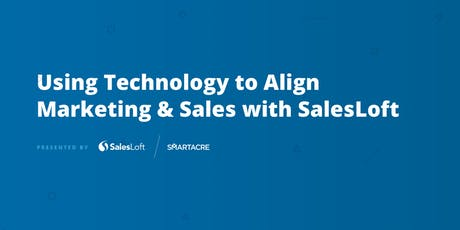 Using Technology to Align Marketing & Sales with SalesLoft tickets